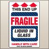 4.00 X 6.00 Fragile - Liquid In Glass [SG-835]
