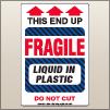 4.00 X 6.00 Fragile - Liquid In Plastic [SG-845]