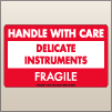 3.00 X 5.00 Delicate Instruments - Handle With Care [SG-525]