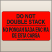 3.00 X 5.00 Do Not Double Stack [FR-315]