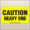 3.00 X 5.00 Caution - Heavy End [FY-225]