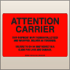 4.00 X 6.00 Attention Carrier [FR-530]