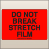 4.00 X 6.00 Do Not Break Stretch Film [FR-545]