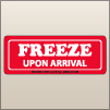 1.50 X 4.00 Freeze Upon Arrival [SG-130]