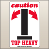 4.00 X 6.00 Caution - Top Heavy [SG-655]