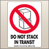 3.00 X 4.00 Do Not Stack In Transit [SG-390]